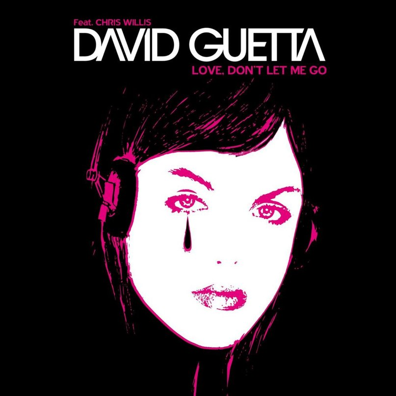 Love Don't Let Me Go David Guetta
