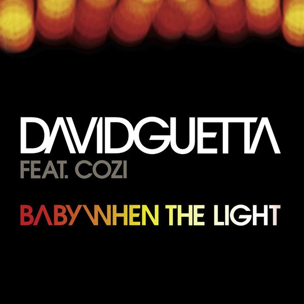 Baby When The Light David Guetta (Pop Life)