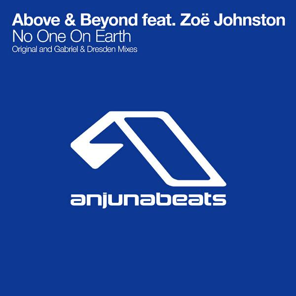 No One On Earth (Original Mix) Above & Beyond feat. Zoe Johnston