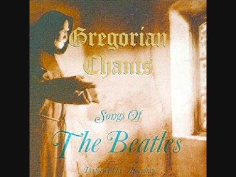 Yesterday-Gregorian Chants