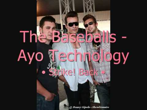 The Baseballs - Ayo Technology (Studio Version)