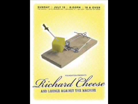 Richard Cheese - Nookie Break Stuff