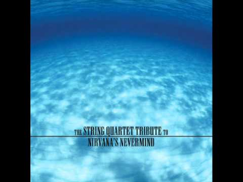 Lithium - The String Quartet Tribute To Nirvana's Nevermind