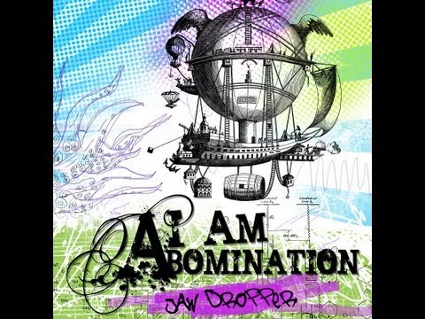I Am Abomination - Roll the Credits (HQ)