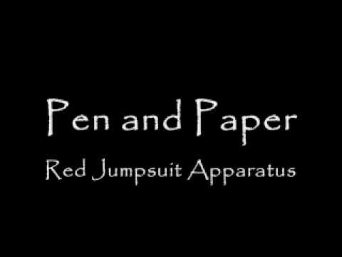 Red Jumpsuit Apparatus - Pen and Paper