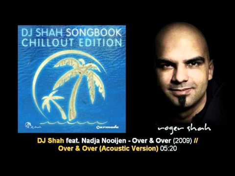 DJ Shah ft. Nadja Nooijen - Over & Over (Acoustic) // SB ChillOut Edition [ARDI1086.14]