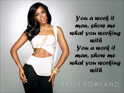 KELLY ROWLAND FT. LIL PLAYY - WORK iT MAN