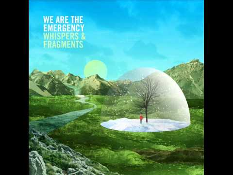 We Are The Emergency - Between The Places We Belong