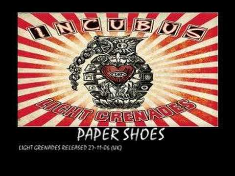 INCUBUS - paper shoes - (light grenades - 2006)