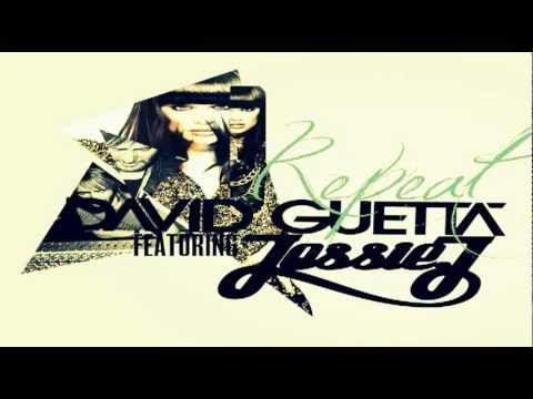 REPEAT - David Guetta Ft. Jessie J ( AUDIO )