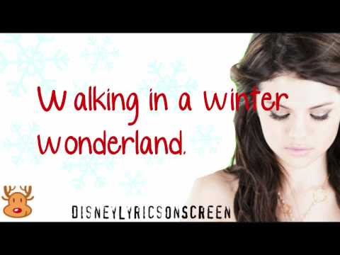 Selena Gomez & The Scene - Winter Wonderland (Lyrics On Screen) - HD