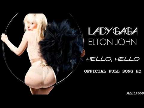 Elton John ft  Lady Gaga   Hello Hello