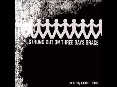 Strung Out On Three Days Grace: The String Quartet Tribute - Just Like You