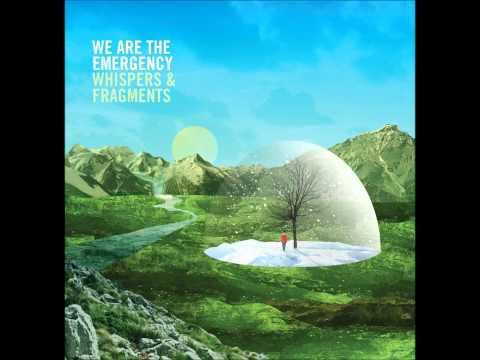 We Are The Emergency - If A Tree Can Drop It's Leaves