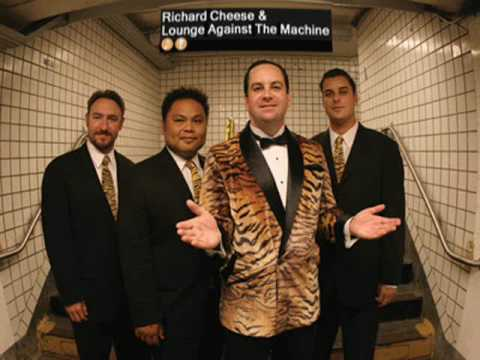 Richard Cheese -  Fight For Your Right