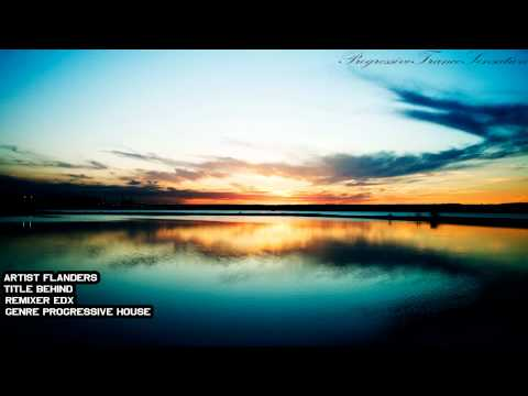ATB pres. Flanders - Behind (EDX's Ibiza Sunrise Remix) [1080p]