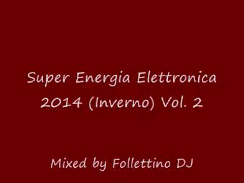Super Energia Elettronica 2014 (Inverno) Mixed by Follettino DJ (sample)