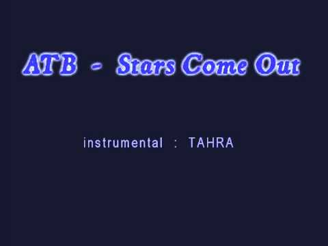 ATB - Stars Come Out [instrumental]