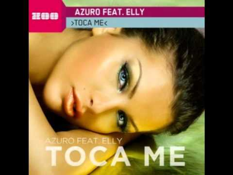 Azuro feat. Elly - Toca Me (Extended Mix)