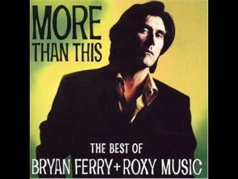 Roxy Music - More Than This (High Audio Quality)