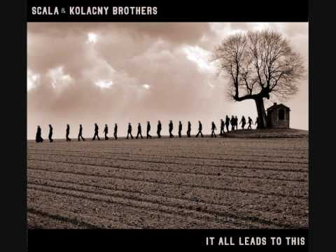 Scala & Kolacny Brothers - Mutter    High Quality